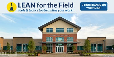 LEAN for the Field: a 3-hour hands-on workshop