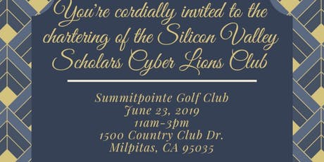 Silicon Valley Scholars Cyber Lions Club Charter Presentation tickets