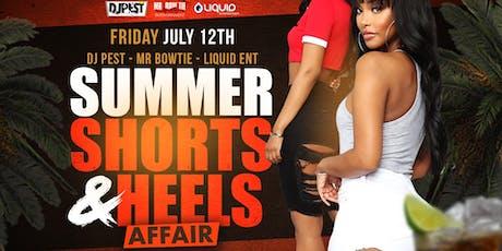Summer Shorts & Heels Affair  tickets