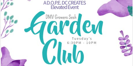 Garden Club: DMV Growers Sesh tickets