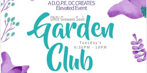 Garden Club: DMV Growers Sesh