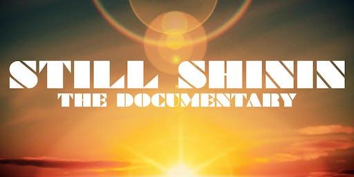 Still Shinin Documentary Premier + Art Show