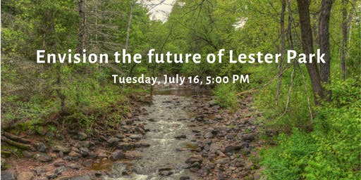 Lester Park community listening session, vision input, and walking tour