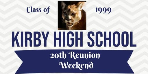 Kirby High School C/O 99 *20 Year Reunion* Weekend