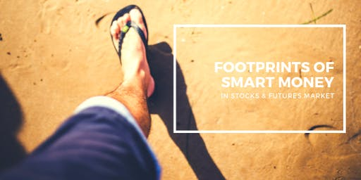 Following the Footprints of Smart Money in Stocks & Futures Market