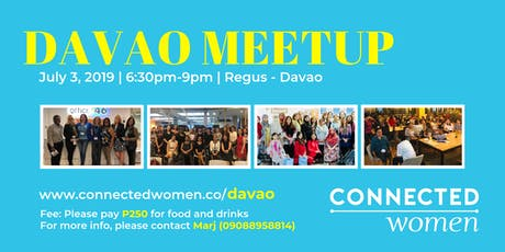 #ConnectedWomen Meetup - Davao (PH) - July 3 tickets