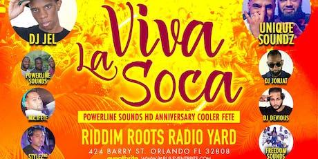 Viva La Soca..Powerline Anniversary Cooler Fete tickets