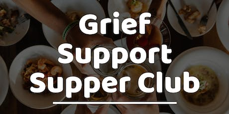 Grief Support Supper Club tickets