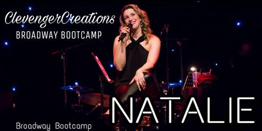 ClevengerCreations Broadway Bootcamp with Natalie Weiss