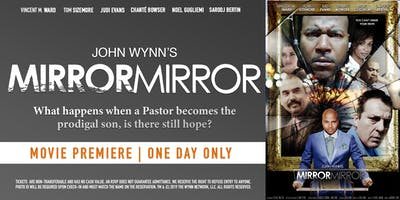 Arlington, Texas Premiere | John Wynn's Mirror Mirror