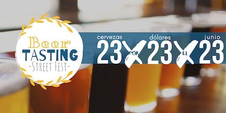 23 x 23 el 23 - Beer Tasting Street Fest  tickets