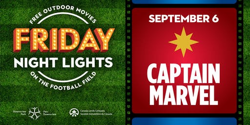 Downsview Park Friday Night Lights - Captain Marvel