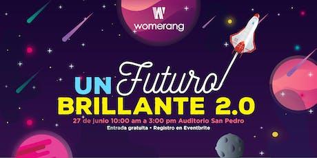 Un Futuro Brillante 2.0 tickets