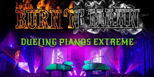 Bragg Creek Dueling Pianos Extreme- Burn 'N' Mahn All Request Show