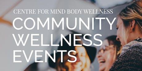 Community Wellness Event: Calming an Anxious Mind tickets
