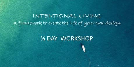 Intentional Living 1/2 Day Workshop tickets
