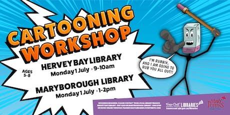 Cartooning Workshop with Toonworld - Maryborough Library - Ages 5-8 tickets