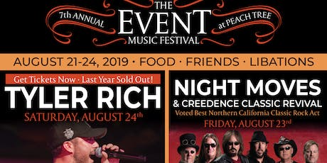 The Event 2019: Four Day Music Festival Headliner Tyler Rich, featuring Temecula Road, Night Moves, Kaylee Starr and more! tickets