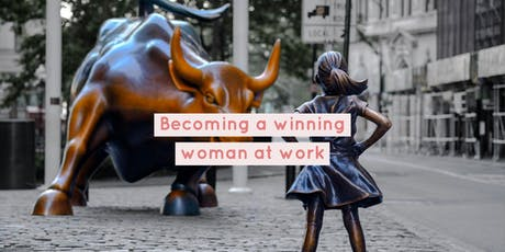 Becoming a winning woman at work tickets