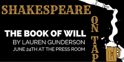 Shakespeare on Tap ft. The Book of Will by Lauren Gunderson