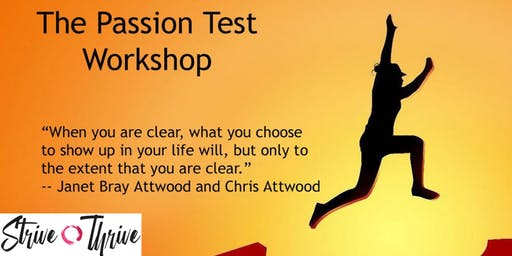 Passion Test Workshop - Uncode Your Passions to Thrive