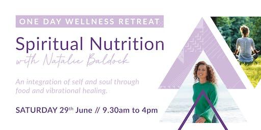 Spiritual Nutrition - One Day Wellness Retreat