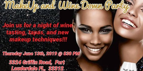 MakeUp and Wine Down Party tickets