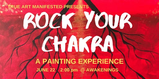Rock Your Chakra Painting Experience