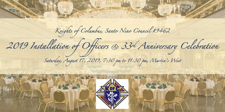 2019 Installation of Officers & 33rd Anniversary Celebration, Knights of Columbus MD Council 9462 tickets