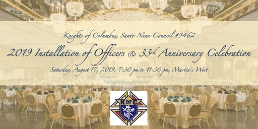 2019 Installation of Officers & 33rd Anniversary Celebration, Knights of Columbus MD Council 9462