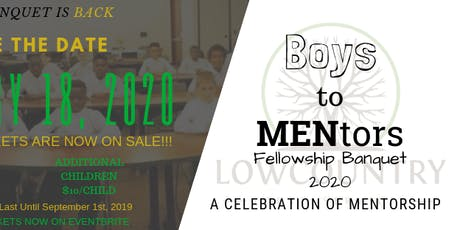Boys to MENtors Fellowship Banquet 2020 tickets
