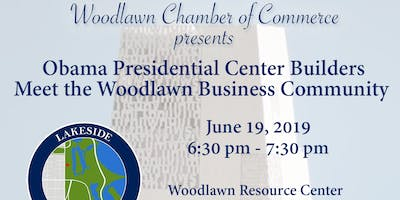 The Woodlawn Chamber and the Obama Presidential Builders Lakeside Alliance