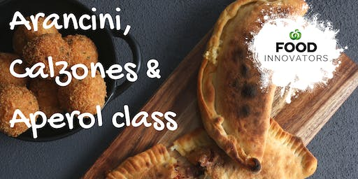 Arancini, Calzone and Aperol Cooking Class