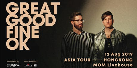 Post Wave Presents: Great Good Fine Ok Live in Hong Kong 2019 tickets