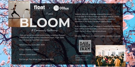 BLOOM: A Community Gathering tickets