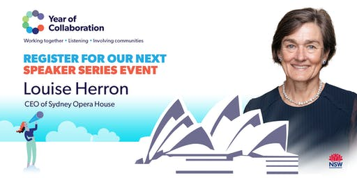 Year of Collaboration speaker event with Louise Herron, CEO, Sydney Opera House
