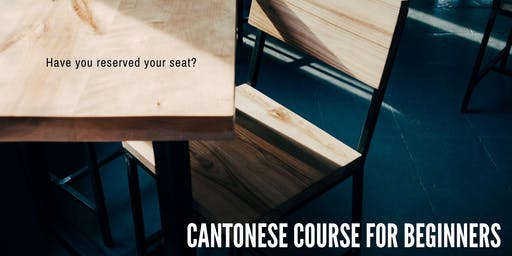 Cantonese Course for Beginners (July/Aug) - Register once for both sessions