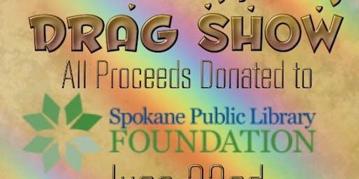 Drag Show (Spokane Public Library Foundation Benefit)