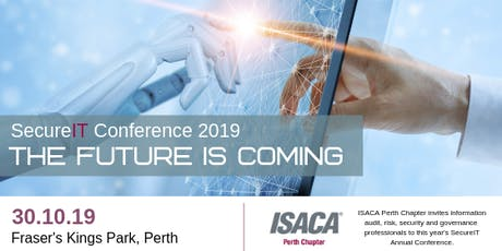 ISACA Perth - SecureIT Conference 2019 tickets