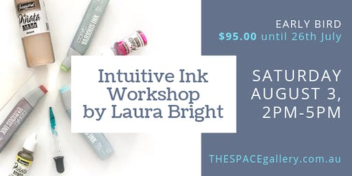 Intuitive Ink Workshop by Laura Bright