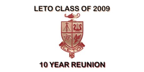 Leto Class of 2009 10 Year Reunion tickets