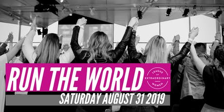 RUN THE WORLD MELBOURNE 2019 | Conference for Extraordinary Women tickets