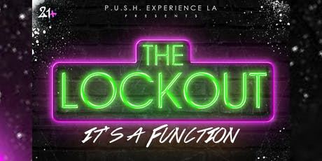 The Lockout: It's A Function  tickets
