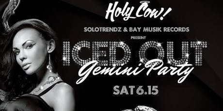 Iced Out Gemini Party tickets