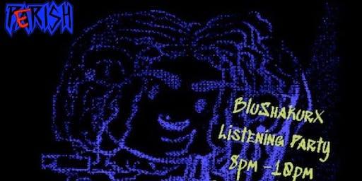 Blu Shakurx Party