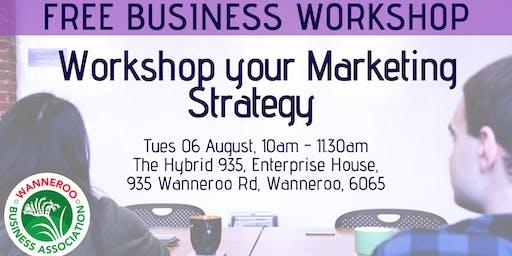 Free workshop - Workshop your Marketing Strategy