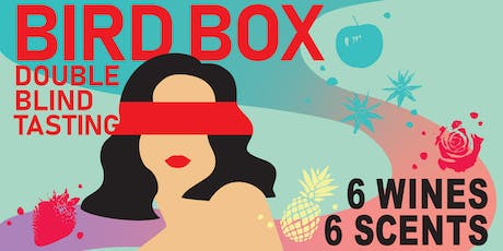 Bird Box - Double Blind Tasting tickets