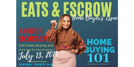 Eats & Escrow: Make Homebuying your Reality