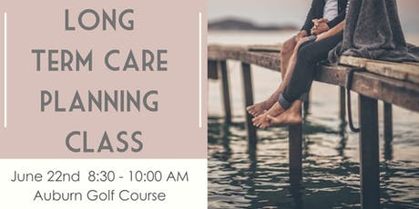 FREE Long Term Care Planning Class - Breakfast Included tickets
