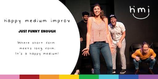Happy Medium Improv: Just Funny Enough